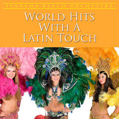 World Hits With a Latin Touch
