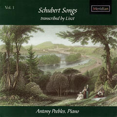 Schubert: Schubert Songs Vol. 1, Transcribed By Liszt