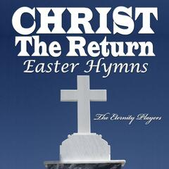 Christ The Return