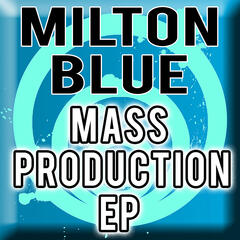 Mass Production EP