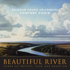Beautiful River: Songs of Refuge, Love, and Devotion
