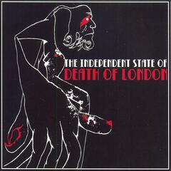 The Independent State of Death of London