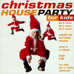 Christmas House Party for Kids