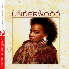 Veronica Underwood (Digitally Remastered)