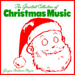 The Greatest Collection Of Christmas Music