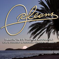 Dancin' In St. Thomas Moonlight (Live in Concert at Reichold Center for the Arts)