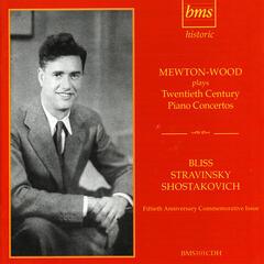 Mewton-Wood plays Bliss, Stravinsky, Shostakovich