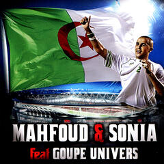 Mahfoud & Sonia Feat Goupe Univers