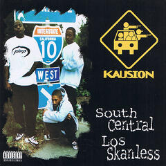 South Central Los Skanless