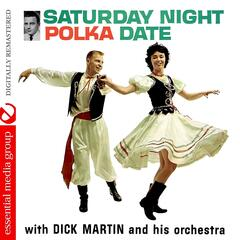 Saturday Night Polka Date (Digitally Remastered)