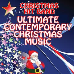 Ultimate Contemporary Christmas Music