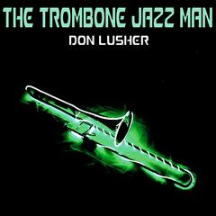 The Trombone Jazz Man