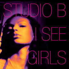 I See Girls (The Mixes)
