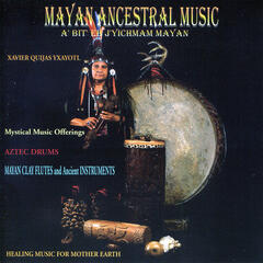 Mayan Ancestral Music - Healing Music for Mother Earth