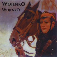 Wojenko, wojenko: Mistress of war - War songs from Poland