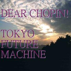 Dear Chopin!