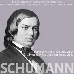 Schumann: Piano Concerto in A Minor, Symphony No. 1 in B-Flat Major
