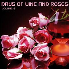 Days of Wine & Roses, Volume 6