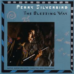 The Blessing Way: Native American Flute, Chanting and Drumming