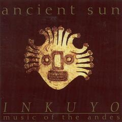 Ancient Sun (Music of the Andes)