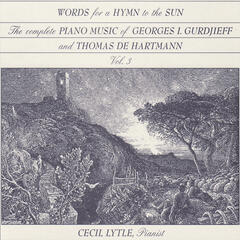 The Complete Piano Music of Georges I. Gurdjieff & Thomas de Hartmann, Vol. 3: Words for a Hymn to the Sun