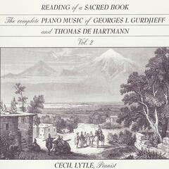 The Complete Piano Music of Georges I. Gurdjieff & Thomas de Hartmann, Vol. 2: Reading of a Sacred Book