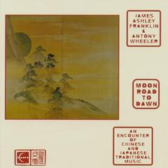 Moon Road to Dawn: An Encounter of Chinese and Japanese Traditional Music