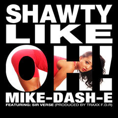 Shawty Like Ohh - Single