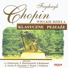 Frédéric Chopin - Great Works
