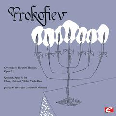 Prokofiev: Quintet in G Minor, Op. 39 & Overture on Hebrew Themes, Op. 34 (Remastered Historical Recording)