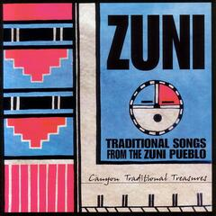 Zuni  Traditional Songs from the Zuni Pueblo