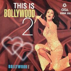 This Is Bollywood 2