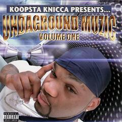 Underground Muzic Volume One