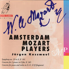 Mozart: Symphony no. 19 in A, Concerto for 2 Pianos in E Flat, Concerto for piano and violin in D