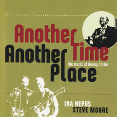 Another Time, Another Place - the Music of Benny Carter