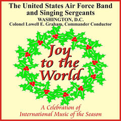 Joy to the World: A Celebration of International Music of the Season