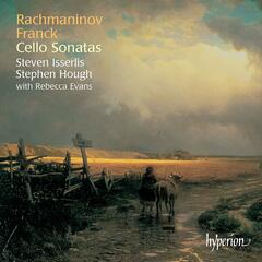 Franck & Rachmaninov: Cello Sonatas