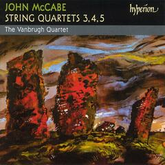 Mccabe: String Quartets Nos. 3, 4 & 5