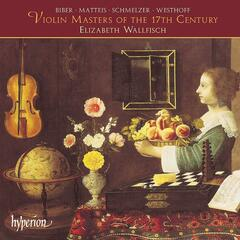 Violin Masters of the 17th Century