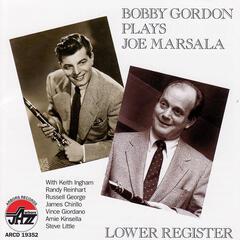Bobby Gordon Plays Joe Marsala