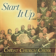 Start It Up & Give Him Praise