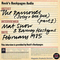 Interview With Joey & Dee Dee Ramone By Mat Snow & Barney Hoskyns - Part 2