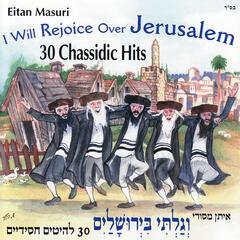 I Will Rejoice Over Jerusalem