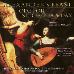 Handel arr. Mozart: Alexander's Feast, Ode for St. Cecilia's Day