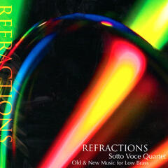 Refractions - Old & New Music for Low Brass