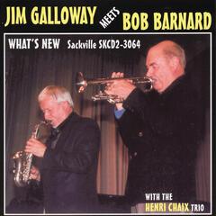 Jim Galloway Meets Bob Barnard - What's New