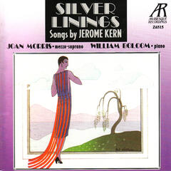 Silver Linings: Songs by Jerome Kern