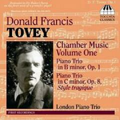 Tovey: Chamber Music Volume 1