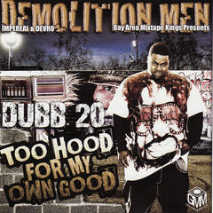 Dubb 20 - Too Hood for My Own Good
