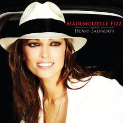 Mademoizelle Fizz Chante Henri Salvador